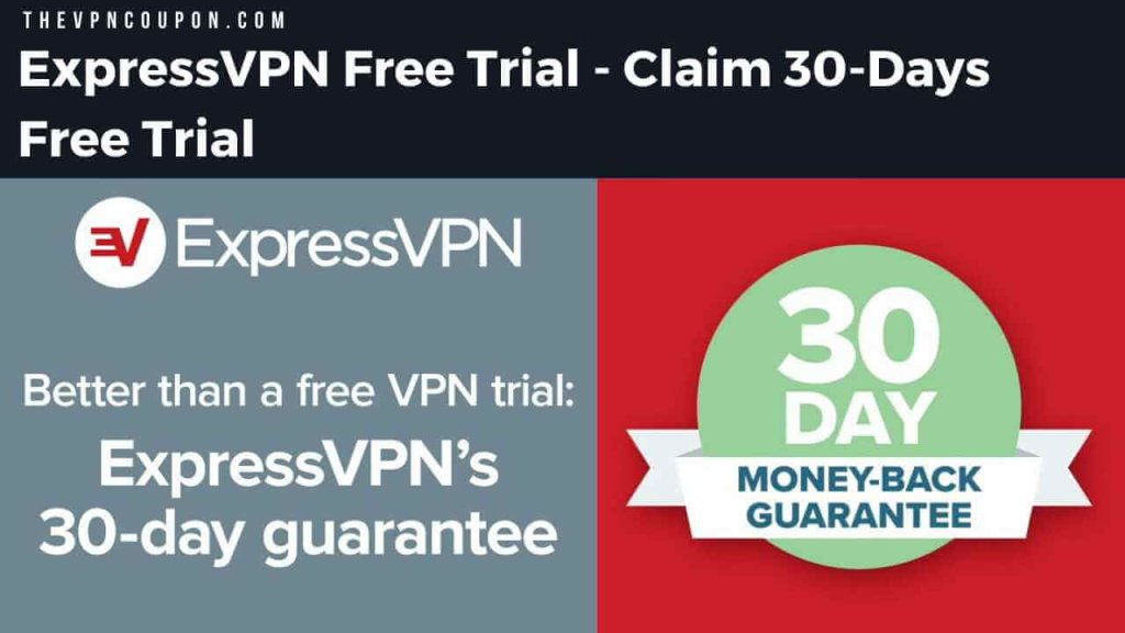 Expressvpn Free Trial Claim 30 Days Free Trial 100 Working Method
