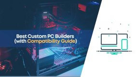 build my pc, custom pc builder, how to build pc, pc build, pc builder, pc parts compatibility, pcpartpicker